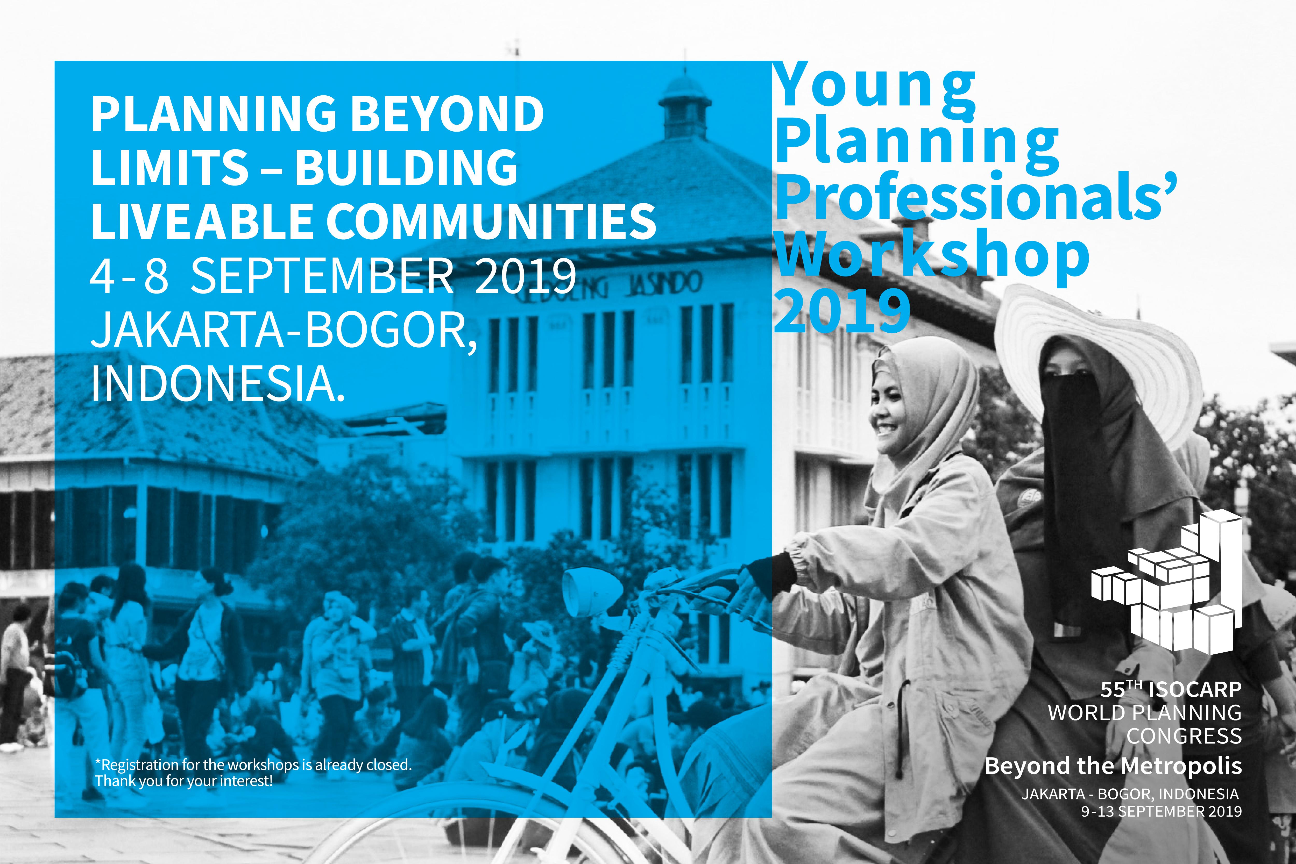 Young Planning Professionals Workshop Jakarta Bogor Indonesia 2019 Isocarp
